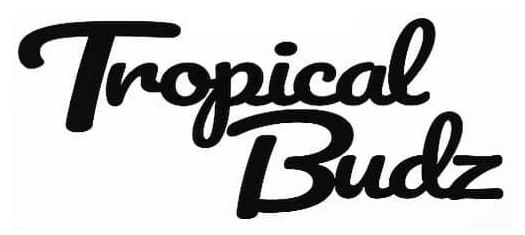 Tropical Budz